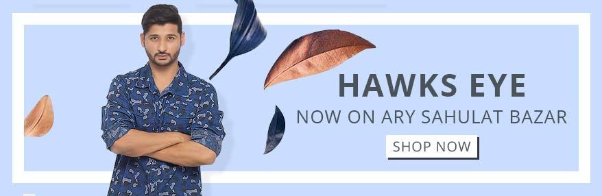 Hawks Eye Available at ARY Sahulat Bazar
